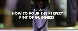 Pouring a Perfect Pint of Guinness
